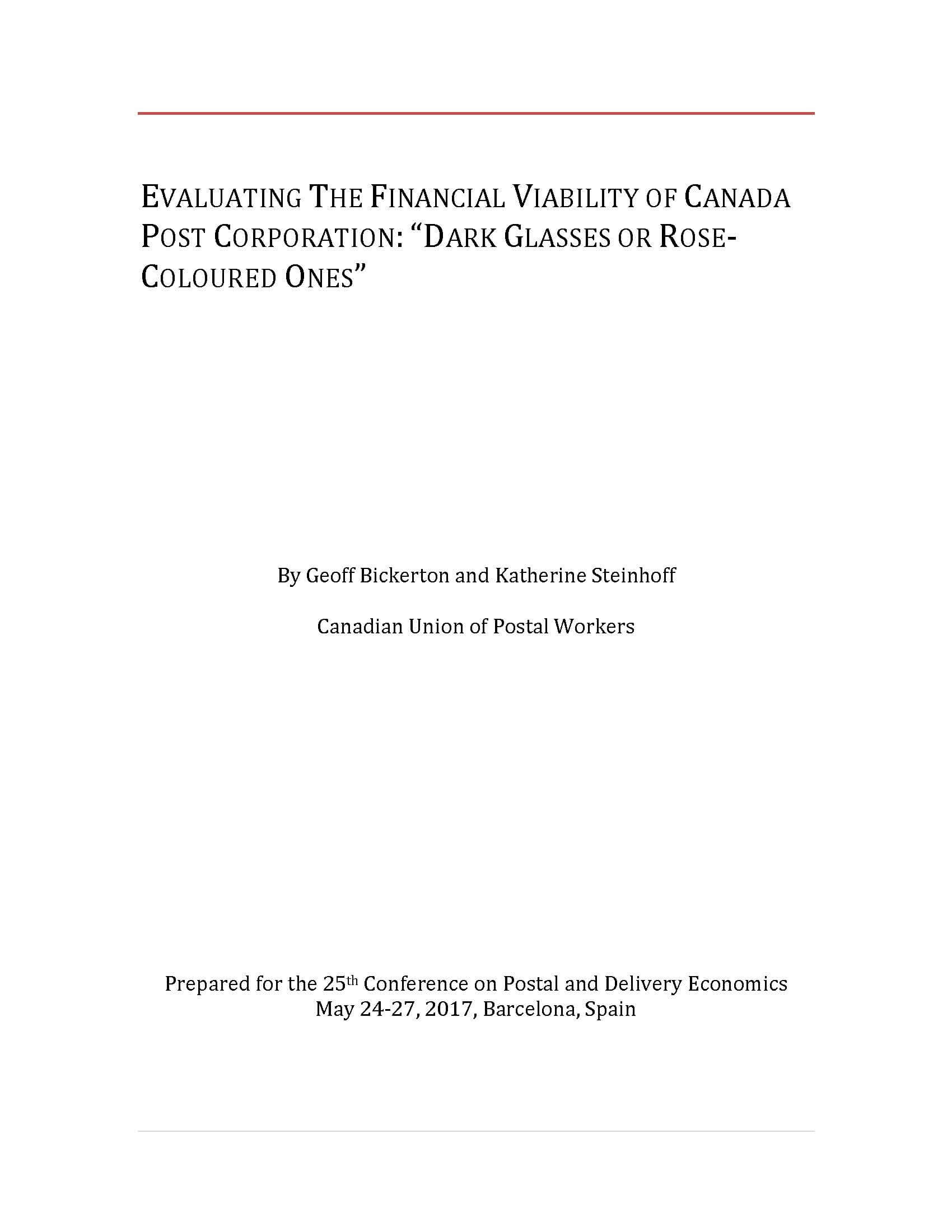 "Evaluating The Financial Viability of Canada Post Corporation: ""Dark Glasses or Rose-Coloured Ones"""