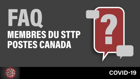 COVID-19 : FAQ - Membres du STTP travaillant à Postes Canada