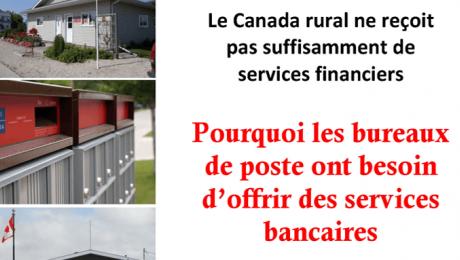 Le Canada rural ne reçoit pas suffisamment de services financiers - Pourquoi les bureaux de poste ont besoin d'offrir des services bancaires
