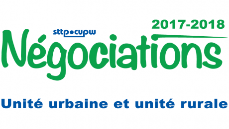 Négociations des unités urbaine et rurale 2017-2018