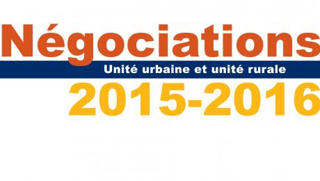 Unité urbaine et unité rurale -  Négociations 2015-2016