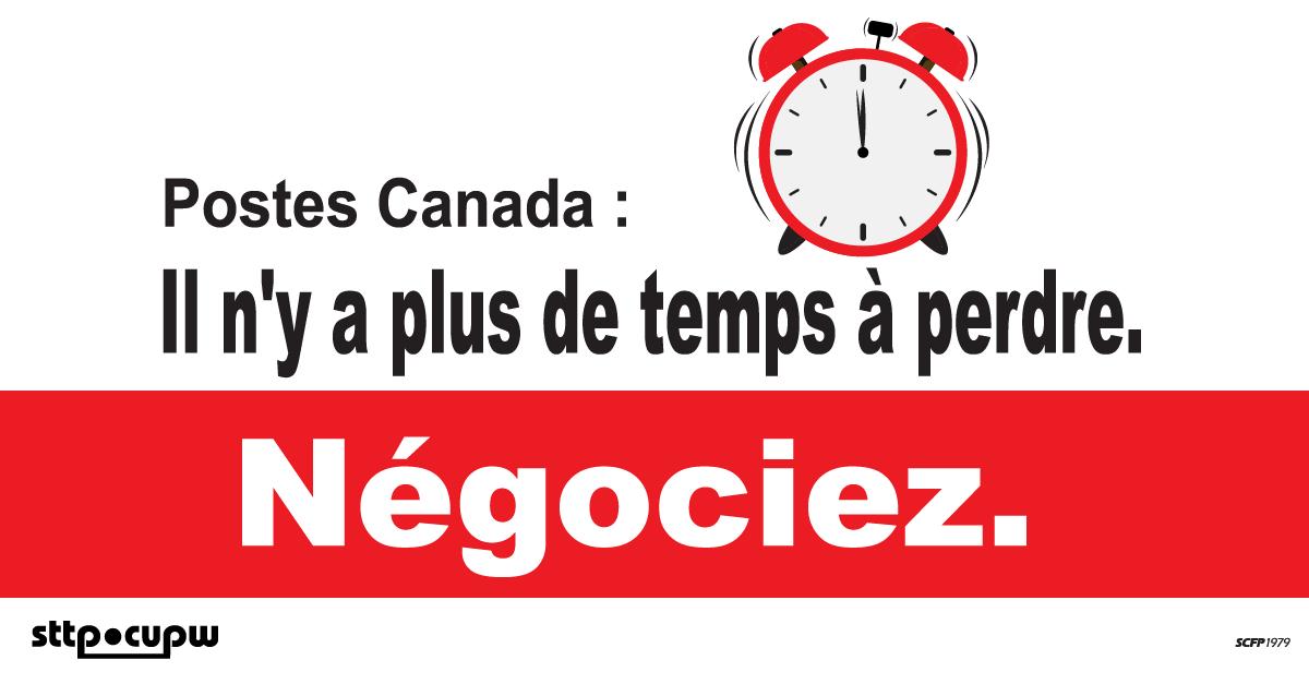 Postes Canada : Il n'y a plus de temps à perdre. Négociez.